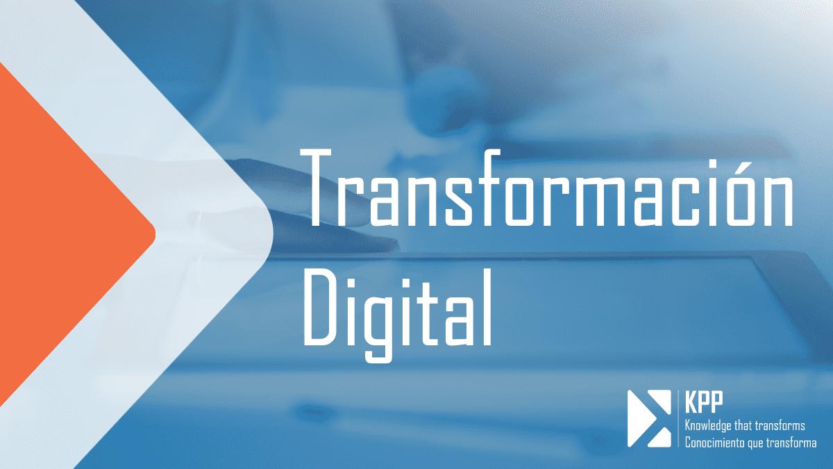 Transformación Digital KPP